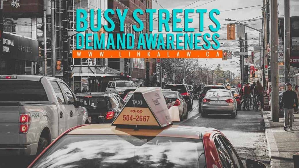 Busy streets demand awareness