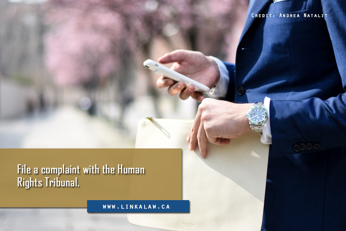 File a complaint with the Human Rights Tribunal