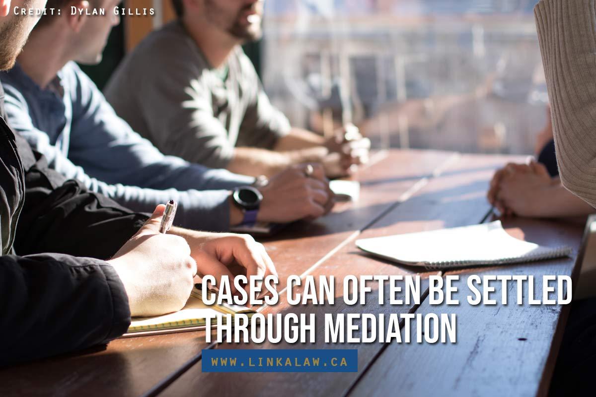 Cases can often be settled through mediation