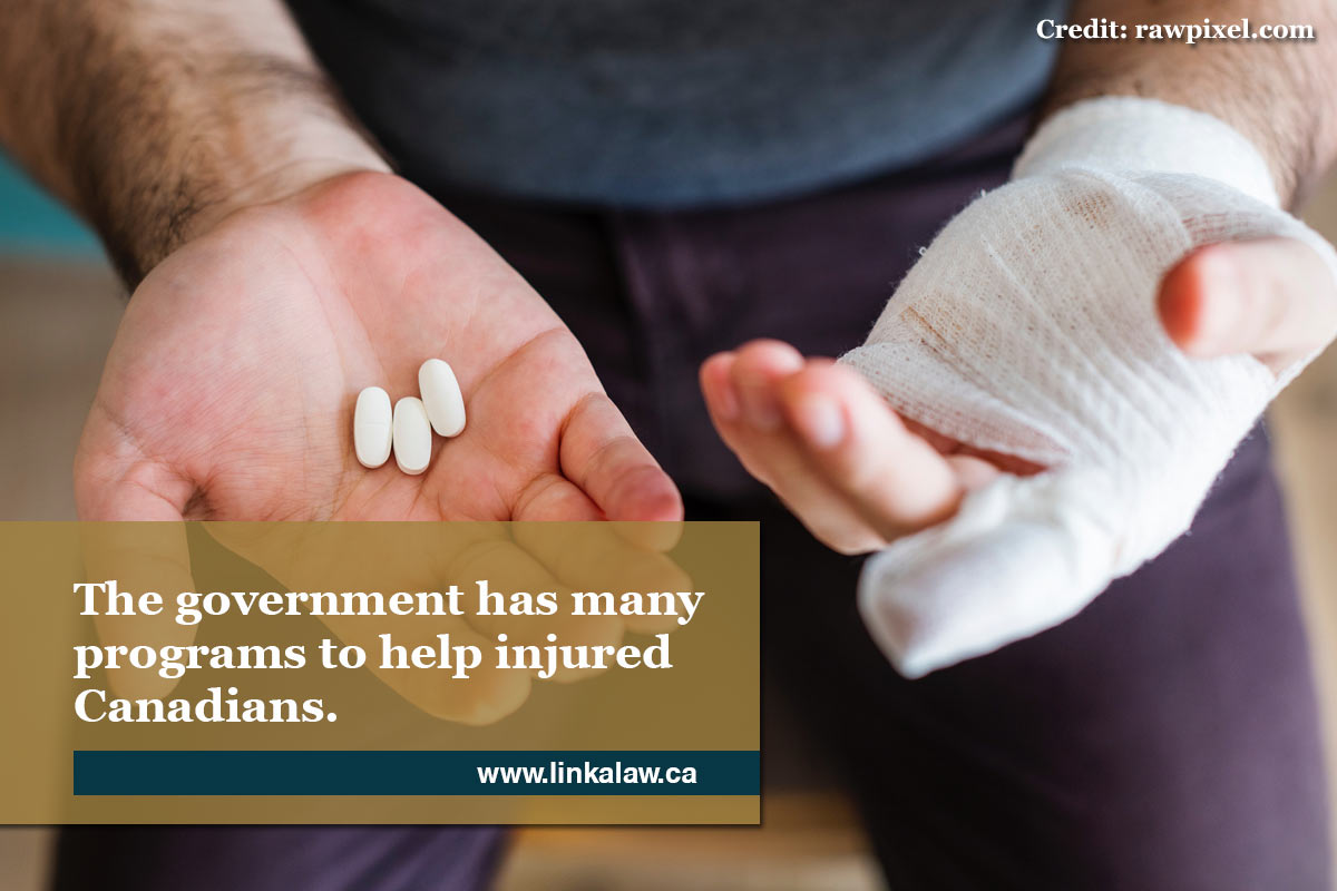 The government has many programs to help injured Canadians