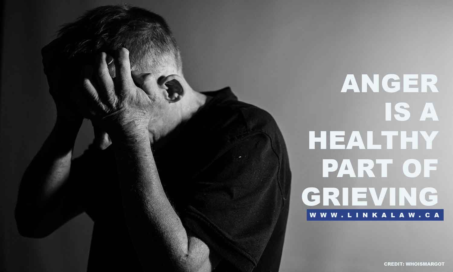 Anger is a healthy part of grieving