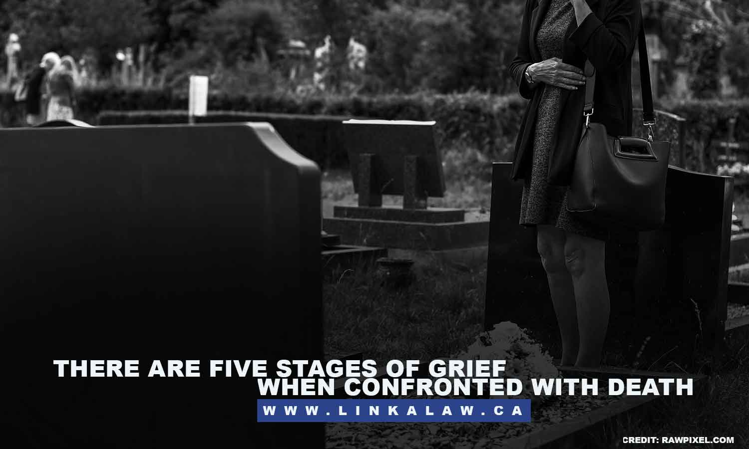 There are five stages of grief when confronted with death