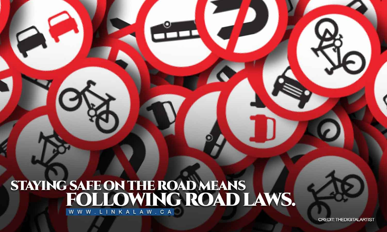 Staying safe on the road means following road laws.