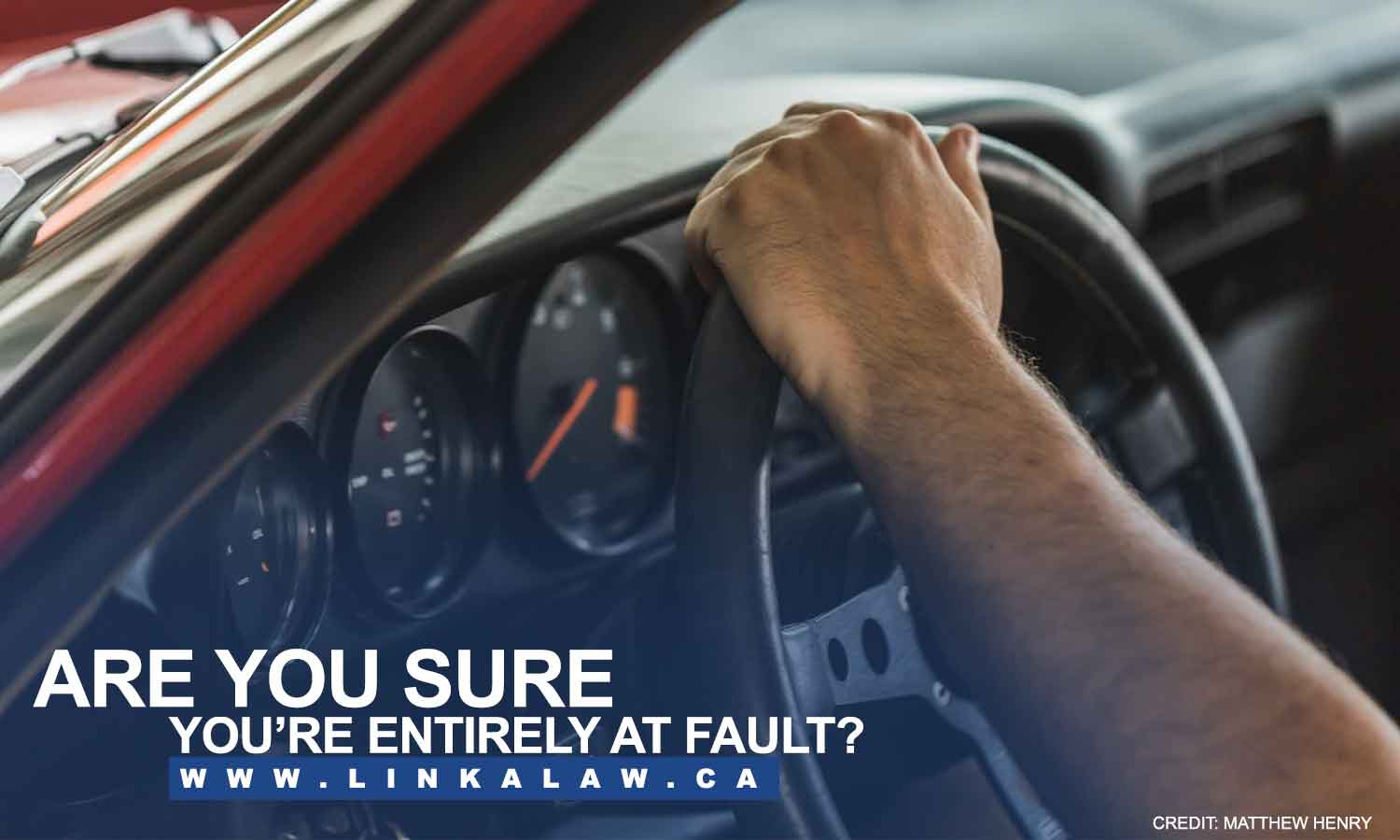 Are you sure you're entirely at fault?
