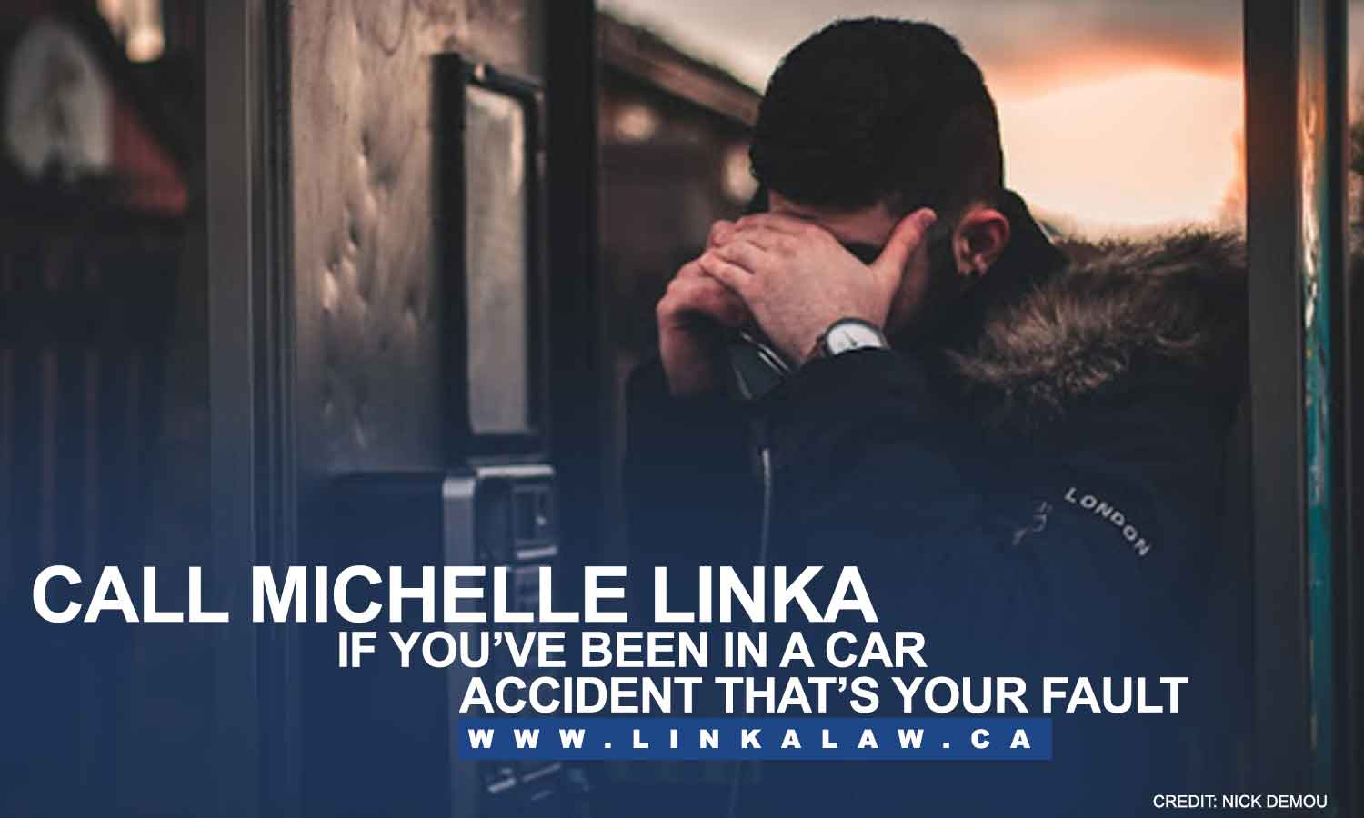 Call Michelle Linka if you've been in a car accident that's your fault