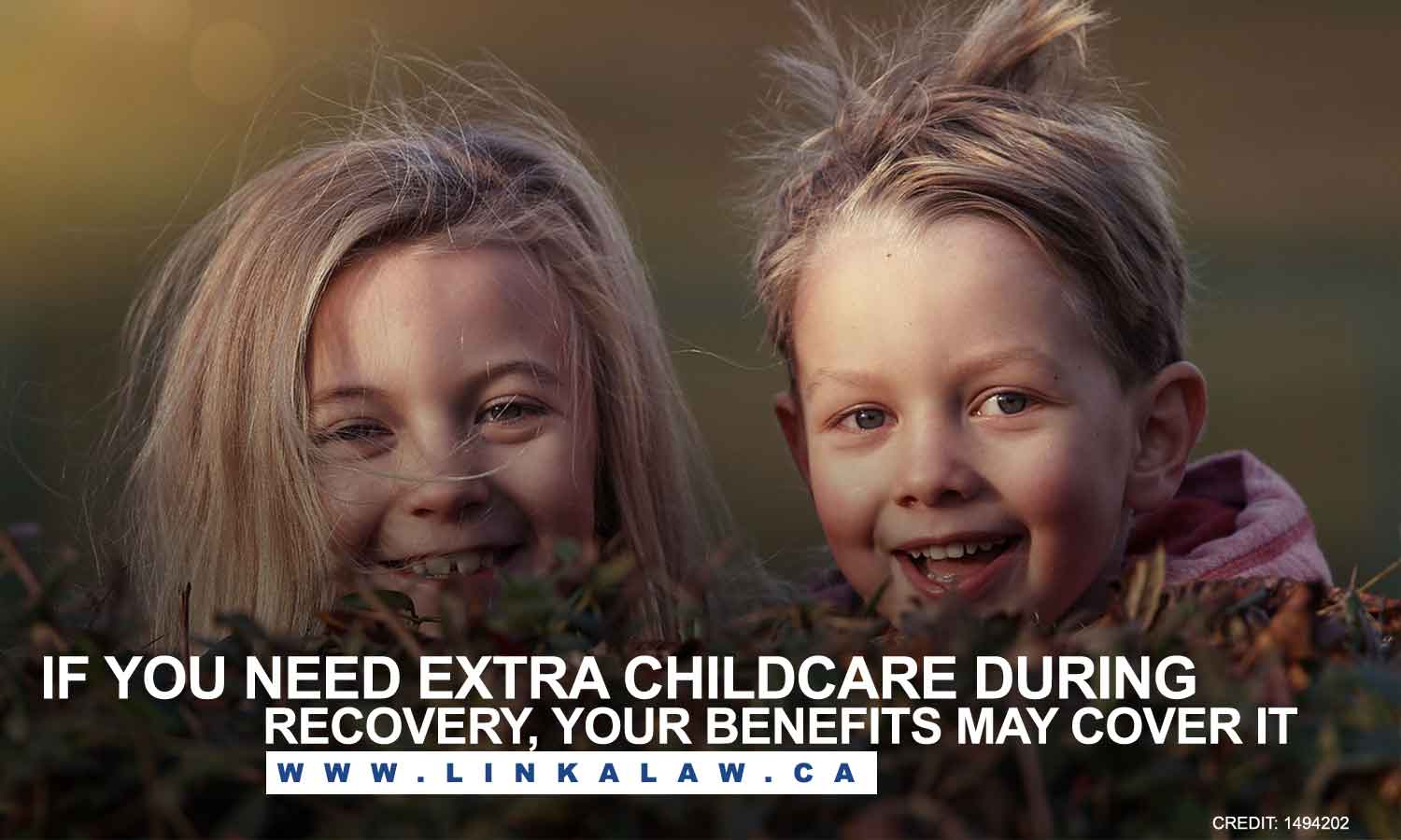 If you need extra childcare during recovery, your benefits may cover it