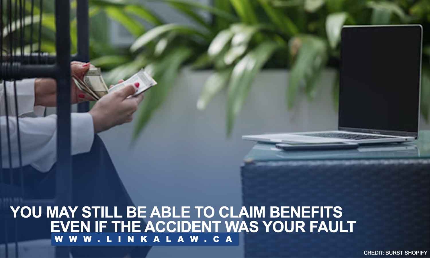You may still be able to claim benefits even if the accident was your fault