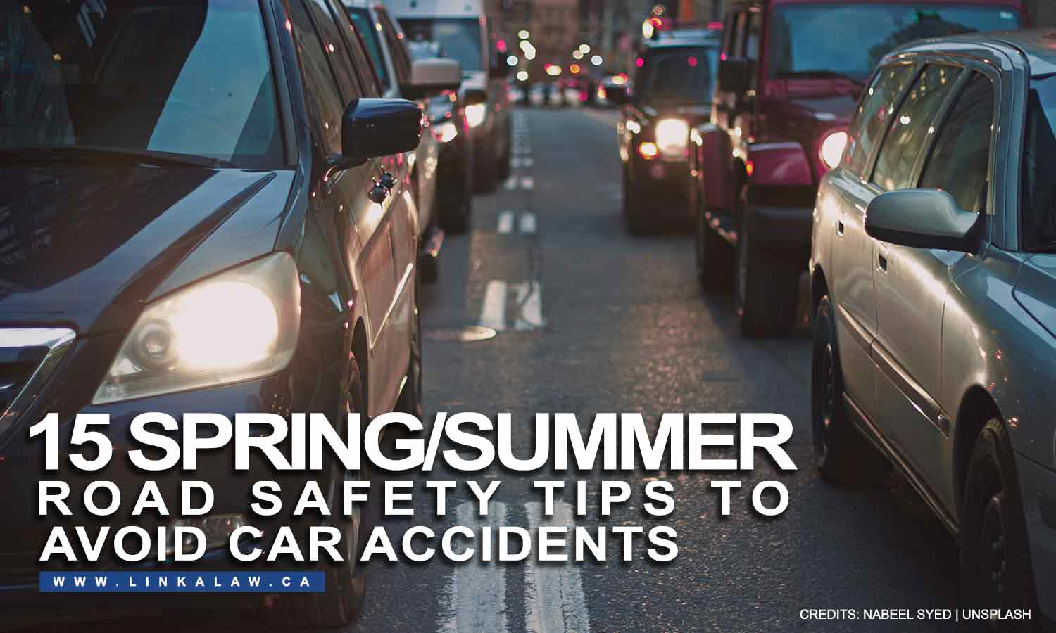 15 Spring/Summer Road Safety Tips to Avoid Car Accidents