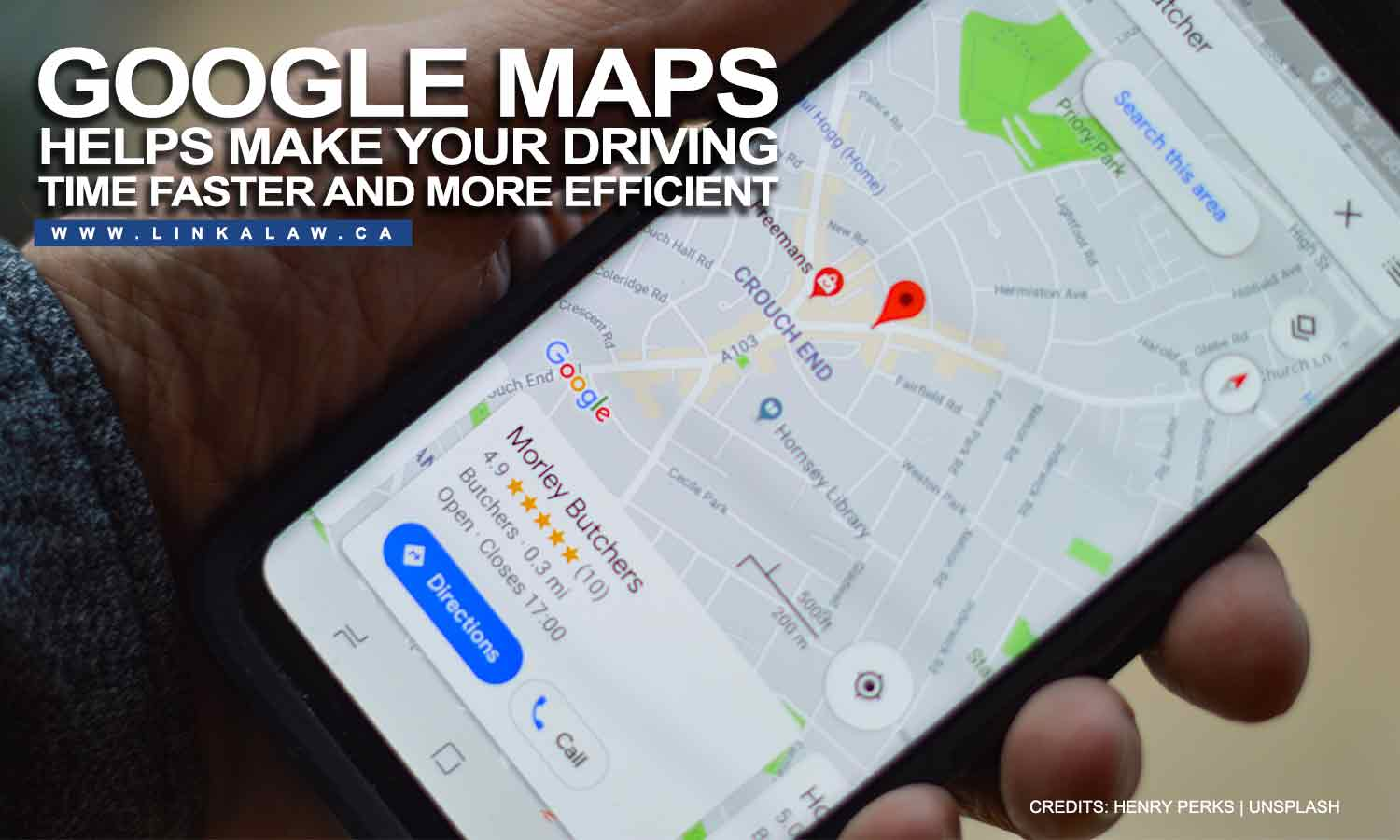 Google Maps helps make your driving time faster and more efficient