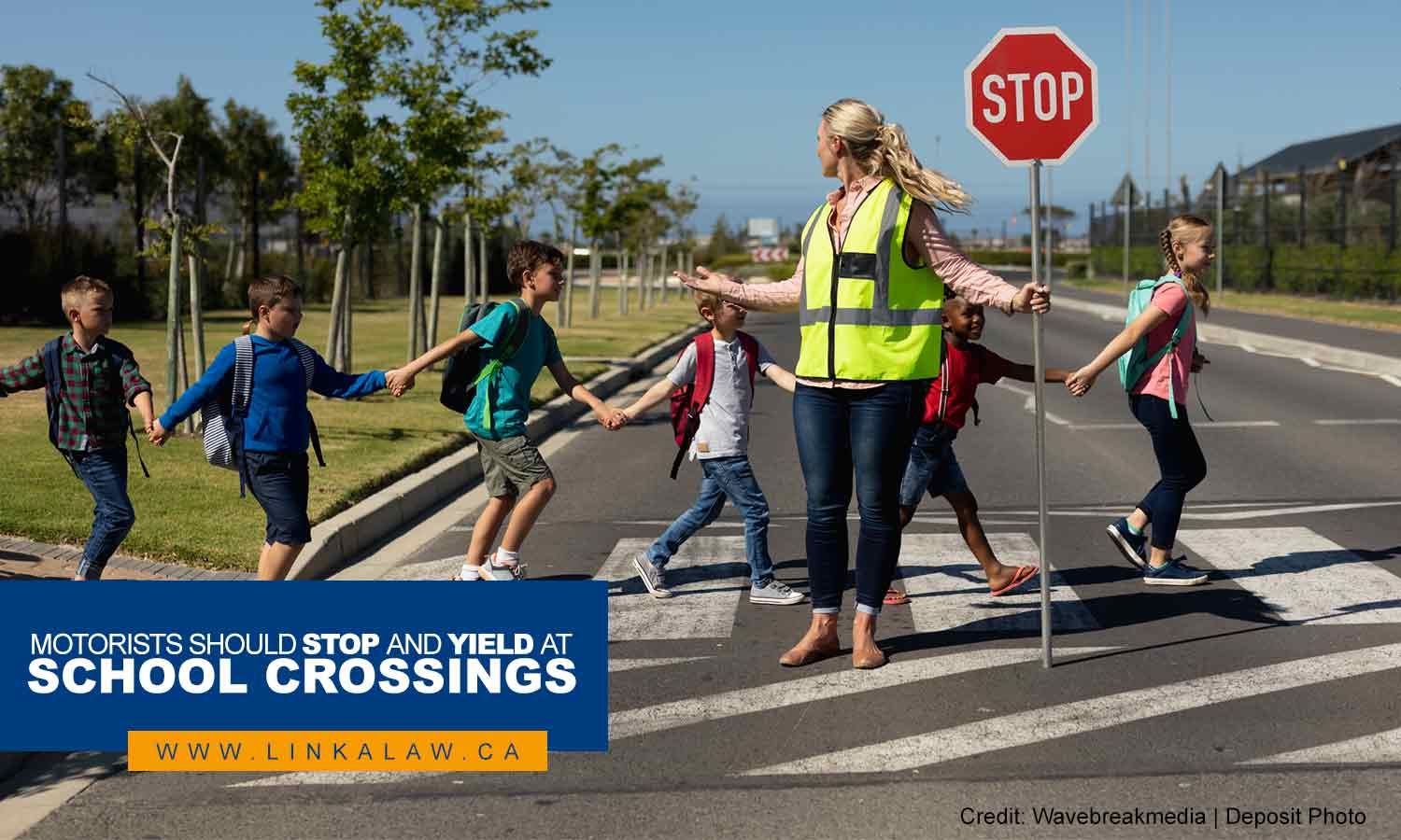 Motorists should stop and yield at school crossings