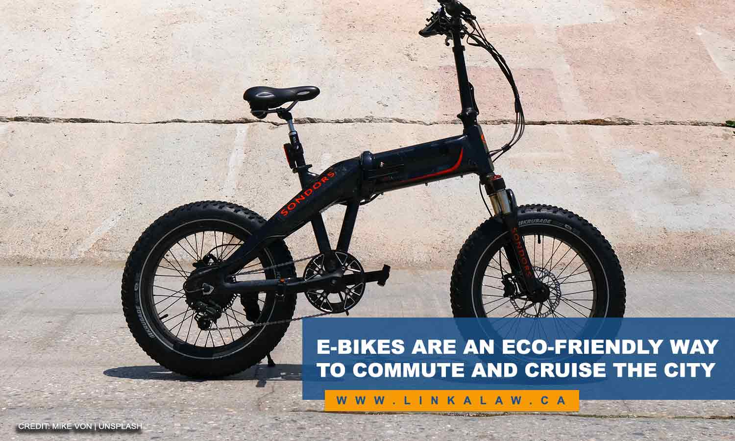 E-bikes are an eco-friendly way to commute and cruise the city