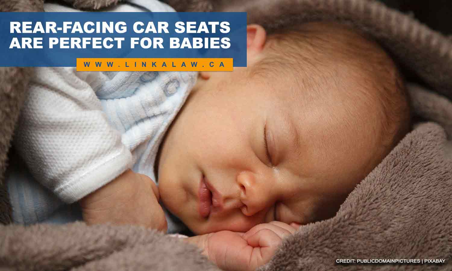 Rear-facing car seats are perfect for babies