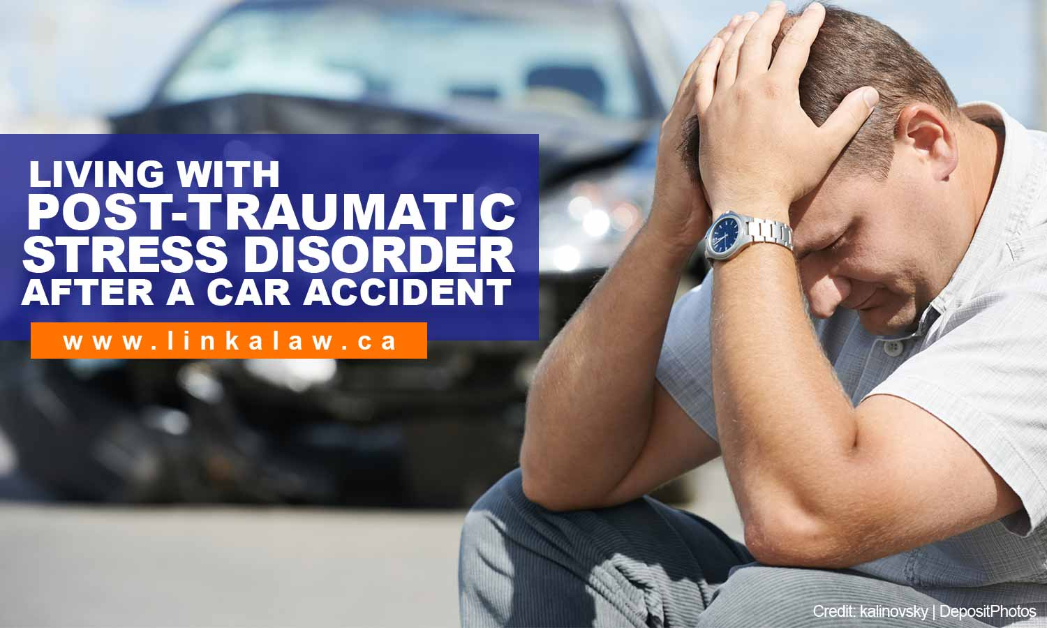 Living With Post-Traumatic Stress Disorder After a Car Accident