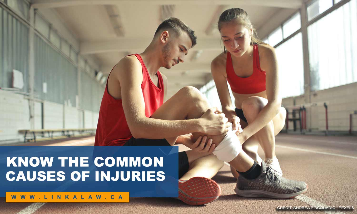 Know the common causes of injuries
